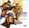 LUDWIG VAN BEETHOVEN (1770-1827) - STRING QUARTETS Op.18 Nos 4,5 & 1 - THE COMPLETE QUARETS VOL. I