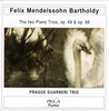 Felix MENDELSSOHN (1809-1847) : PIANO TRIOS No,1 Op.49, No.2 Op.66 - Guarneri Trio Prague