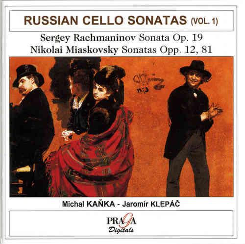 Sergei RACHMANINOV (+ N. MIASKOVSKI) : RUSSIAN CELLO SONATAS VOL.1 - Kanka (cello), Klepac (piano)