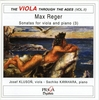 Max REGER : SONATAS Op 49 & 107 - THE VIOLA THROUGH THE AGES (Vol. 2) - Kluson (viola), Kayahara (p)