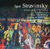 Igor STRAVINSKY (1882-1971) : The Firebird-Symphony in C-The Wedding-Histoire du Soldat