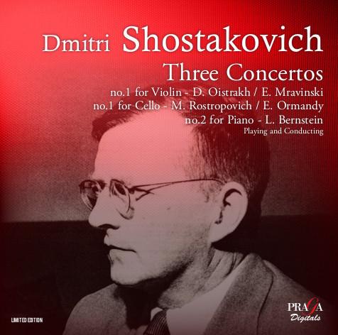 D  SHOSTAKOVICH (1906-1975) : Concertos cello, piano, violin