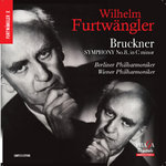 Wilhelm Furtwängler : Bruckner Symphony No 8 in Wien and Berlin